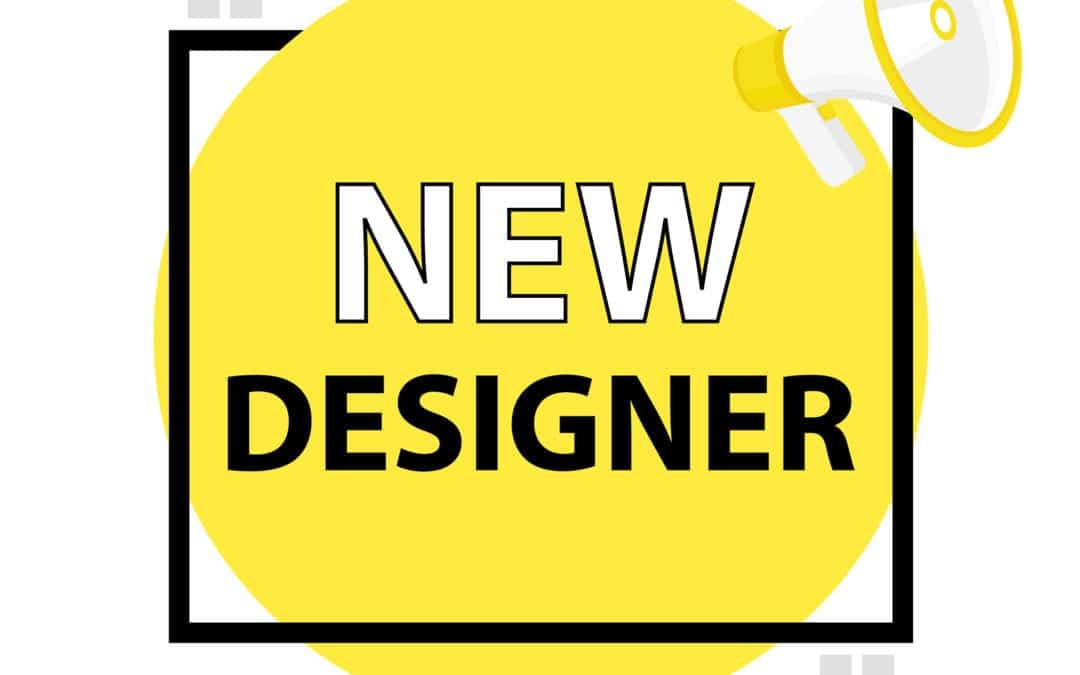 New Designer Announcement!