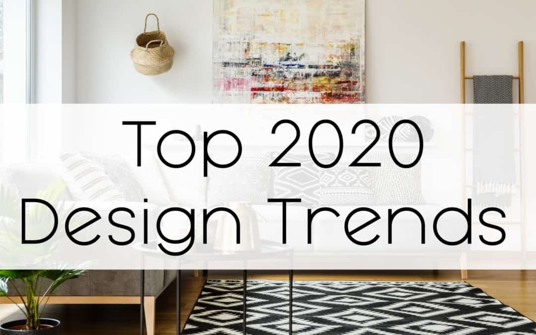 Top 2020 Design Trends